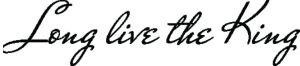 Long-Live-the-King-Schriftzug1
